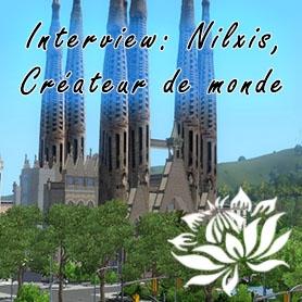 Interview de Nilxis, créateur de monde