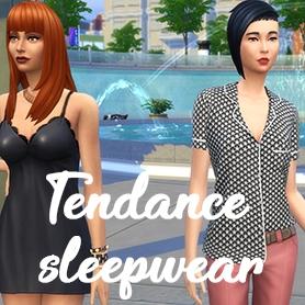 La tendance Sleepwear