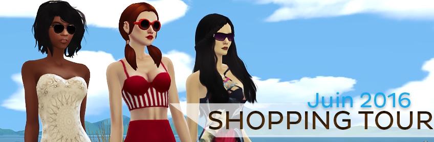 Le shopping tour de Juin 2016