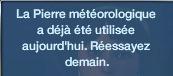 pierre météorologique une seule fois par jour