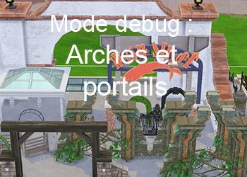 Les portails et arches du mode debug