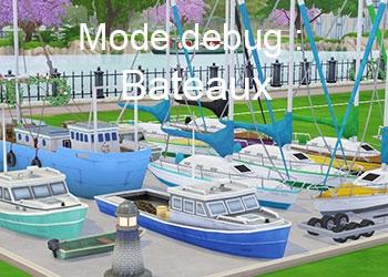 Les bateaux du mode debug