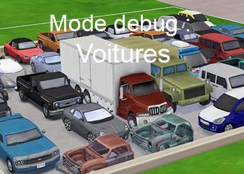 Les voitures du mode debug