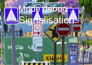 Les panneaux de signalisation du mode debug
