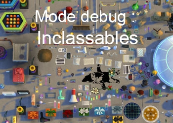 Les inclassables du mode debug